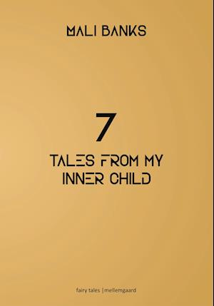 7 tales from my inner child