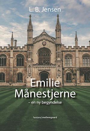 EMILIE MÅNESTJERNE - en ny begyndelse
