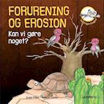 Forurening og erosion