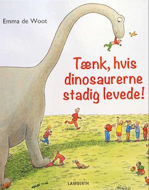 Tænk, hvis dinosaurerne stadig levede!