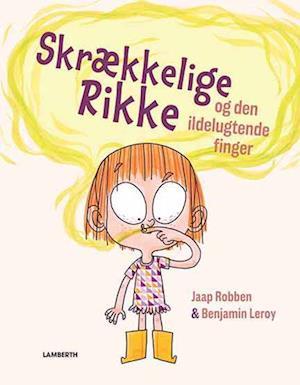 Skrækkelige Rikke og den ildelugtende finger