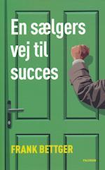 En sælgers vej til succes (Paludans fiol-bibliotek, nr. 56)
