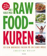 Tab i vægt med raw food-kuren af Christine Bailey