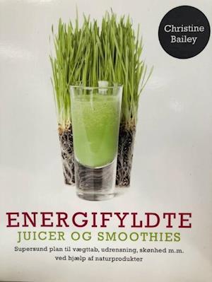 Energifyldte juicer og smoothies