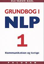 Grundbog i NLP kommunikation og terapi. Personlighedens sprog