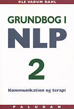 Grundbog i NLP kommunikation og terapi. Personligheden i udvikling