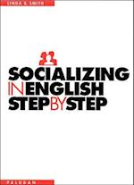 Socializing in English (A step-by-step guide)