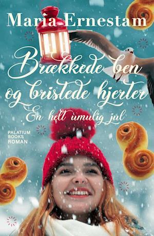 Brækkede ben & bristede hjerter - en helt umulig jul-maria ernestam-bog fra maria ernestam på saxo.com