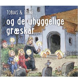 malene fenger-grøndahl – Tobias & trine og de uhyggelige græskar-malene fenger-grøndahl-bog fra saxo.com