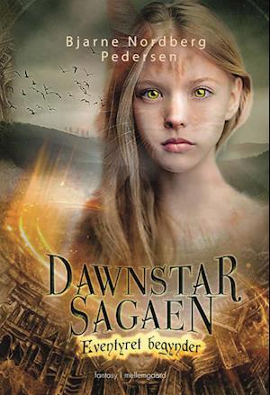 Eventyret begynder - Dawnstar-sagaen 1