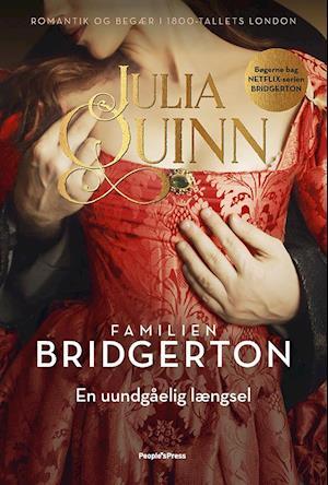 Bridgerton. En uundgåelig længsel
