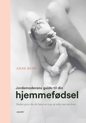 Jordemoderens guide til din hjemmefødsel