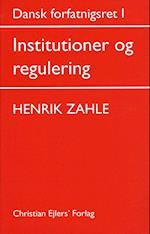 Dansk forfatningsret. Institutioner og regulering