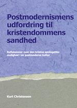 Postmodernismens udfordring til kristendommens sandhed