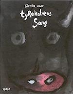 Tyrekalvens sang