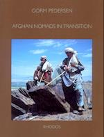 Afghan nomads in transition (The Carlsberg Foundation's nomad research project)