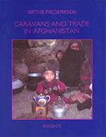 Caravans and trade in Afghanistan (The Carlsberg Foundation's nomad research project)