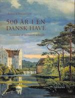 500 år i en dansk have
