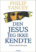 Den Jesus jeg ikke kendte