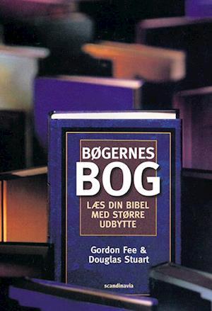 Bog, indbundet Bøgernes bog af Gordon D. Fee Douglas Stuart