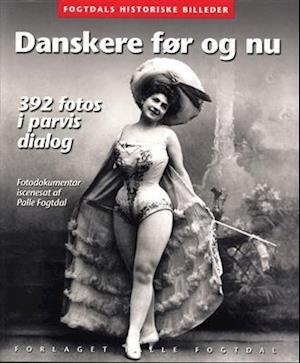Danskere før og nu