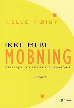 Bog, hæftet Ikke mere mobning af Helle Høiby