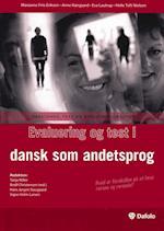 Evaluering og test i dansk som andetsprog (Faglighed, test og evalueringskultur)