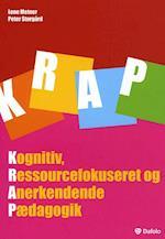 KRAP. kognitiv, ressourcefokuseret og anerkendende pædagogik