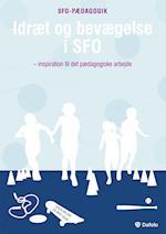 Idræt og bevægelse i SFO (SFO-pædagogik)