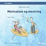 Det ved vi om motivation og mestring (Det ved vi om)