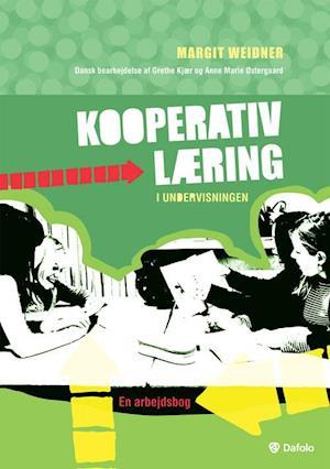 Bog spiralryg Kooperativ læring i undervisningen af Margit Weidner