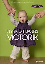 Styrk dit barns motorik - 0-1 år