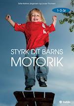 Styrk dit barns motorik - 1-3 år
