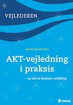 AKT-vejledning i praksis (Skolens vejledere)