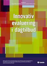 Innovativ evaluering i dagtilbud af Tanja Miller, Bodil Christensen, Signe Holm Larsen