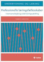Professionelle læringsfællesskaber (Undervisning og læring)