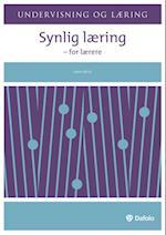 Synlig læring - for lærere (Undervisning og læring)