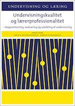 Undervisningskvalitet og lærerprofessionalitet (Undervisning og læring)