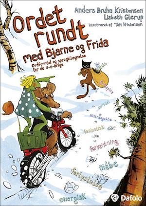 Bog, paperback Ordet rundt med Bjarne og Frida af Lisbeth Glerup, Anders Bruhn Kristensen