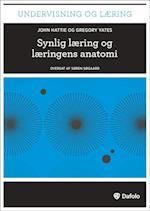 Synlig læring og læringens anatomi (Undervisning og læring)