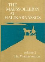 Maussolleion at Halikarnassos (Jysk Arkaeologisk Selskabs Skrifter: The Carlsberg Foundation's Gulf Project S, nr. 15)