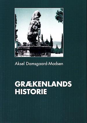 Bog hæftet Grækenlands historie af Aksel Damsgaard-Madsen