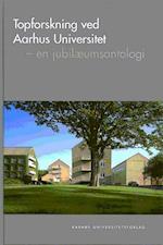Topforskning ved Aarhus Universitet (Acta Jutlandica, nr. 11)