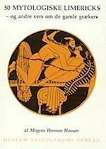 50 mytologiske limericks og andre vers om de gamle grækere