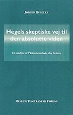 Hegels skeptiske vej til den absolutte viden