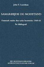 Samarbejde og modstand (Danish humanist texts and studies, nr. 24)