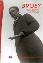 Rudolf Broby-Johansen - en central outsider i det 20. århundrede af Olav Harsløf