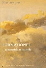 Formationer i europæisk romantik (Teori & æstetik, nr. 15)