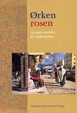 Ørkenrosen og andre noveller fra Mellemøsten
