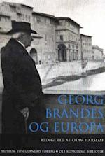 Georg Brandes og Europa (Danish humanist texts and studies, nr. 29)